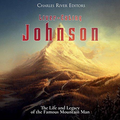 Liver-Eating Johnson audiobook cover art