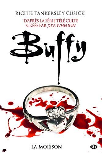 La Moisson: Buffy, T1.1