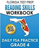 FLORIDA TEST PREP Reading Skills Workbook Daily FSA Practice Grade 4: Preparation for the FSA ELA Reading Tests