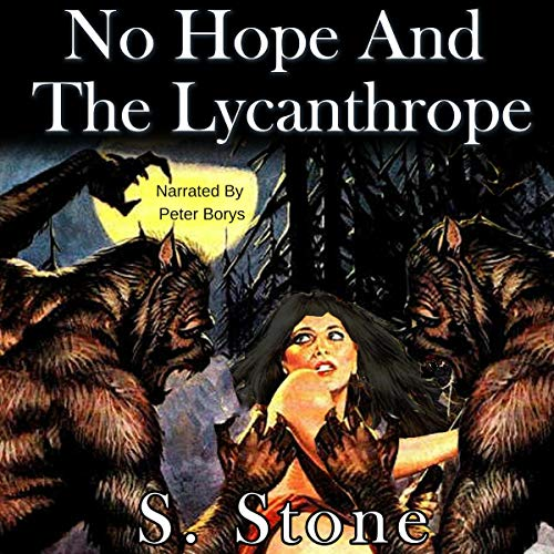 Page de couverture de No Hope and the Lycanthrope