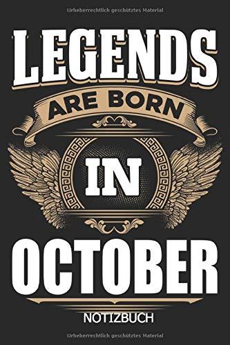 Price comparison product image Legends are born in October Notizbuch: DIN A5 geboren im Oktober Geburtstag Notizheft / 110 Seiten liniertes Notizbuch für Notizen,  to do's