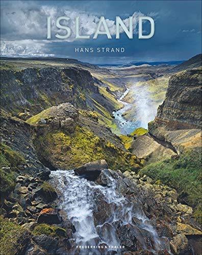 Island. Exklusiver, großformatiger Bildband mit außergewöhnlichen Landschaftsbildern des preisgekrönten Fotografen Hans Strand. Erstklassige Aufnahmen von Bergen, Vulkanen, Gletschern, Geysiren.