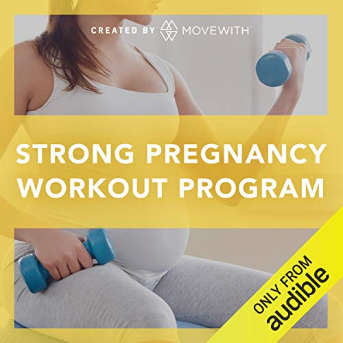 Strong Pregnancy Workout Program audiobook cover art
