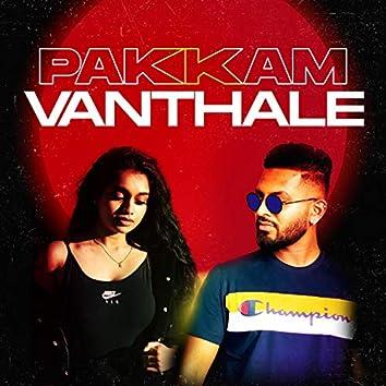 Pakkam Vanthale (feat. Naveena)