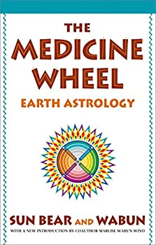 Paperback The Medicine Wheel: Earth Astrology Book