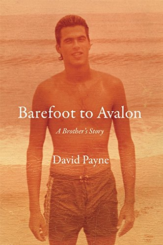 Image of Barefoot to Avalon: A Brother's Story