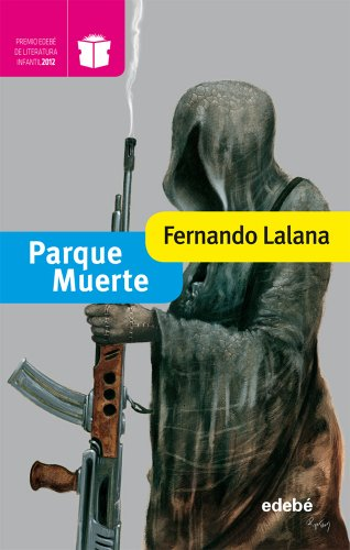 Parque Muerte: 20 (Premio edebé de literatura Infantil)