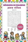 Búsqueda de palabras para niños 9 años +: 30 temas de vocabulario básico en español / 2 niveles de dificultad