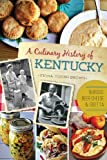 A Culinary History of Kentucky: Burgoo, Beer Cheese and Goetta (American Palate)