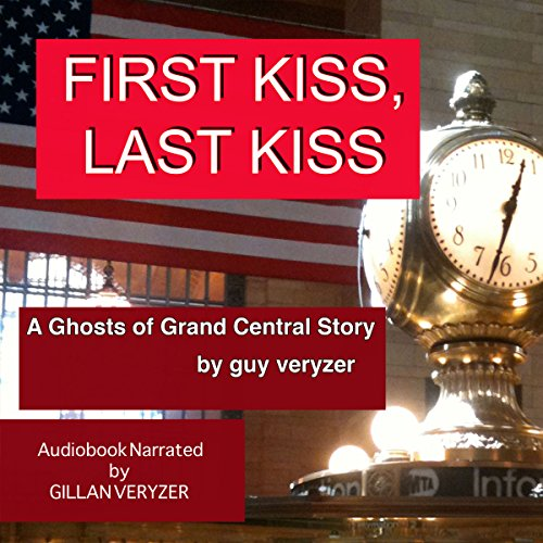 First Kiss Last Kiss audiobook cover art