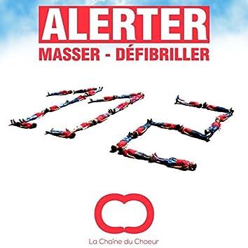 Alerter (Masser - défibriller)