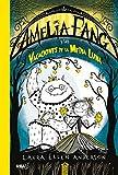 Amelia Fang 4. Amelia y las vacaciones de la media luna (FICCIÓN KIDS)