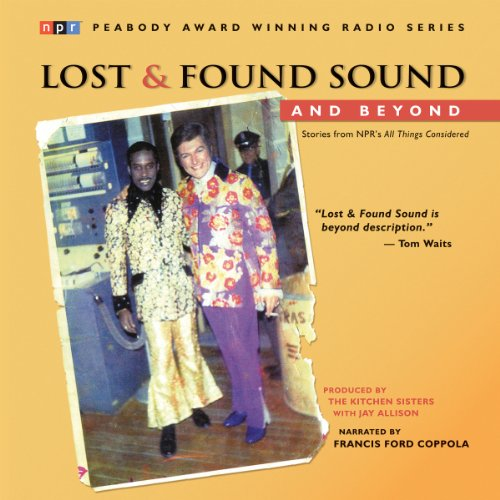 Lost and Found Sound and Beyond audiobook cover art
