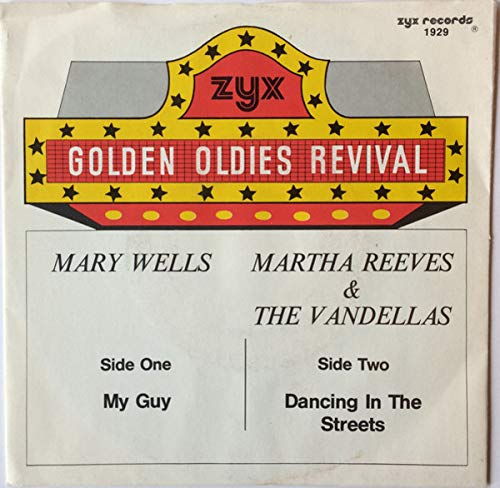 Mary Wells / Martha Reeves & The Vandellas - My Guy / Dancing In The Streets - ZYX Records - 1929
