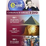 E=M6 / Civilisations & Edifices