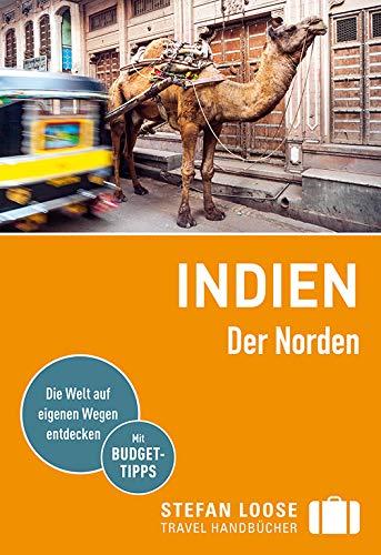 Stefan Loose Reiseführer Indien, Der Norden (Stefan Loose Travel Handbücher)