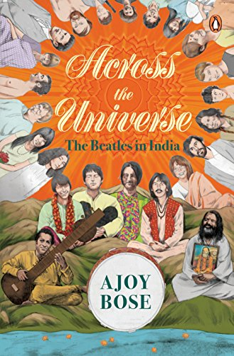 Across the Universe:: The Beatles in India