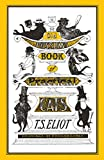 Old Possum's Book of Practical Cats: Illustrated by Edward Gorey - T. S. Eliot