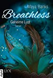 Breathless - Geheime Lust (Breathless-Reihe 2)