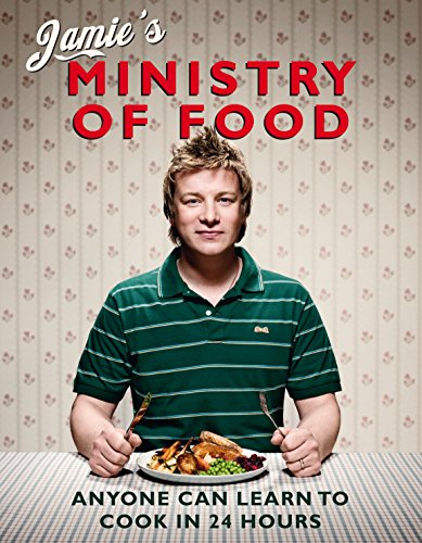 Jamie's Ministry of Food: Anyone Can Learn to Cook in 24 Hours