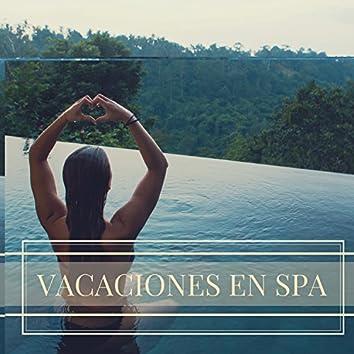 Vacaciones en Spa - Música de Fondo Perfecta para un Descanso de Relax y Bienestar