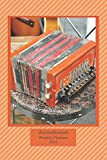 Accordionist Weekly Planner 2021: Accordion Player Gift Idea For Men & Women Musicians | Accordionist Weekly Planner Music Note Book | To Do List & Notes Sections | Calendar Views