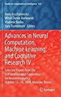 Advances in Neural Computation, Machine Learning, and Cognitive Research IV: Selected Papers from the XXII International Conference on Neuroinformatics, October 12-16, 2020, Moscow, Russia (Studies in Computational Intelligence, 925)