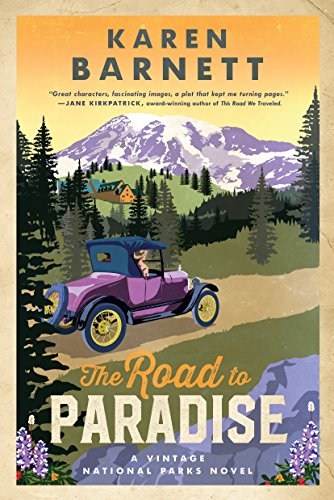 The Road to Paradise: A Vintage National Parks Novel (Shadows of the...