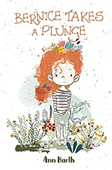 Bernice Takes a Plunge (According to Bernice Book 1) by [Ann Harth]