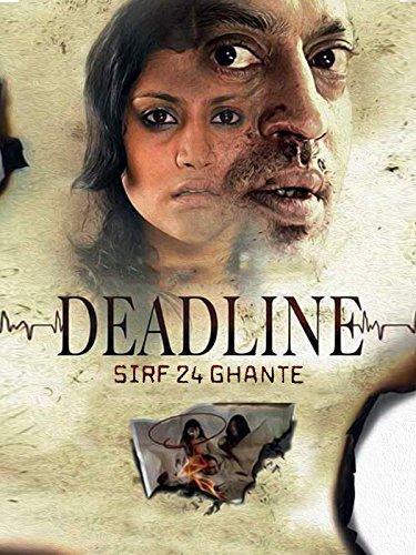 Deadline - Sirf 24 -