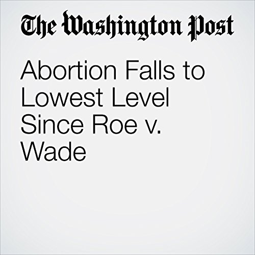 Abortion Falls to Lowest Level Since Roe v. Wade copertina