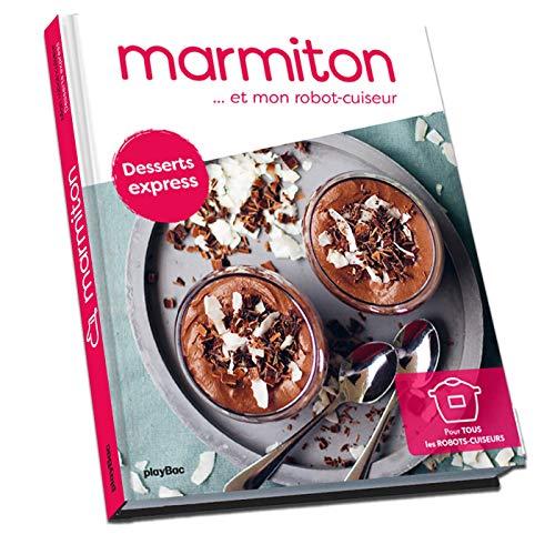 Marmiton et mon robot cuiseur - desserts express