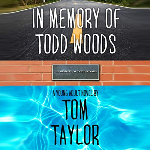 In Memory of Todd Woods Audiobook By Tom Taylor cover art