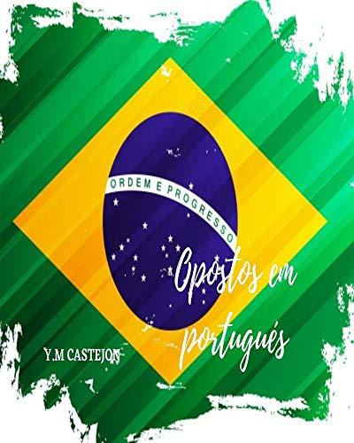 PALABRAS OPUESTAS EN PORTUGUES PARA NIÑOS: palabras en portugues, libro para niños,...