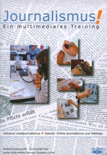 Journalismus!, CD-ROMEin multimediales Training. Für Windows 98, ME, NT, 2000, XP