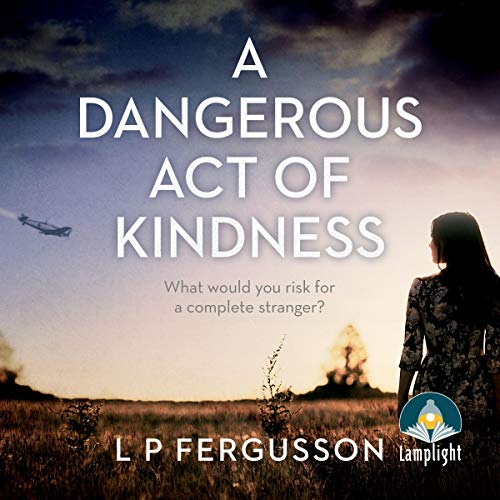 A Dangerous Act of Kindness audiobook cover art