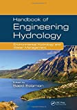 Handbook of Engineering Hydrology: Environmental Hydrology and Water Management