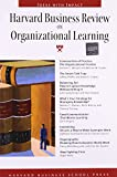 Harvard Business Review on Organizational Learning (Harvard Business Review Paperback Series)