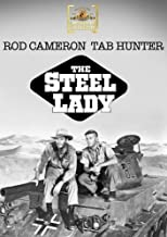 The Steel Lady by Rod Cameron