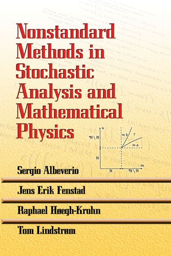 Nonstandard Methods in Stochastic Analysis and Mathematical Physics (Dover Books on Mathematics)