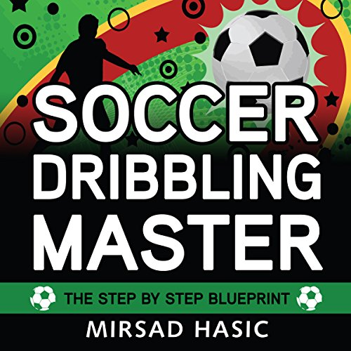 Soccer Dribbling Master audiobook cover art