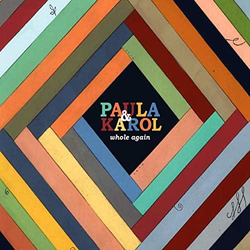 Paula & Karol