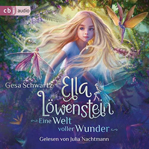 Ella Löwenstein - Eine Welt voller Wunder Titelbild
