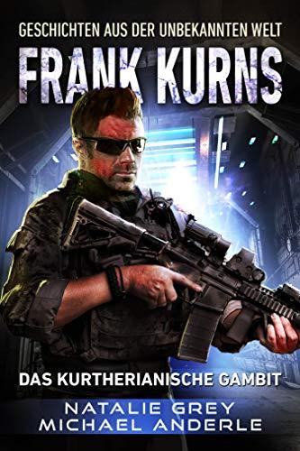 Frank Kurns: Geschichten aus der Unbekannten Welt