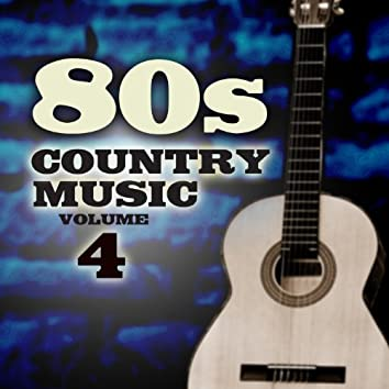 80's Country Music, Vol. 4