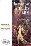 Les exercices de Mathématiques en MPSI - Un choix de 412 exercices corrigés + un index des notions et des définitions