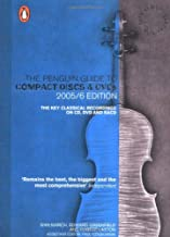 The Penguin Guide to Compact Discs and DVDs 2005/06 Edition: The Key Classical Recordings on CD, DVD and SACD, 30th Anniversary Edition (Penguin Guide to Recorded Classical Music)