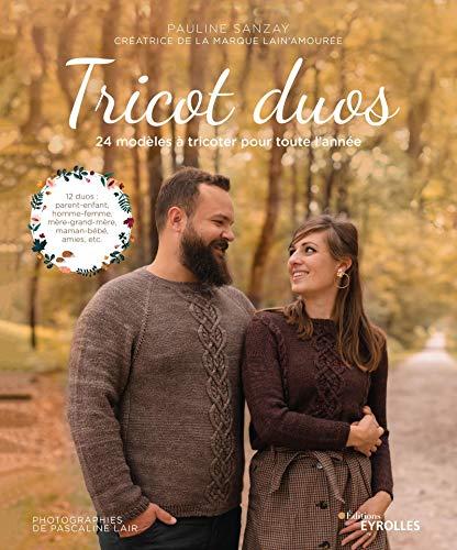 Tricot duos : 24 modèles à tricoter pour toute l'année