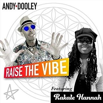 Raise the Vibe (feat. Rakale Hannah)