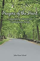 Prayers of the Heart: Contemporary Prayers for Contemporary People